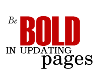 An image of Be Bold In Updating pages